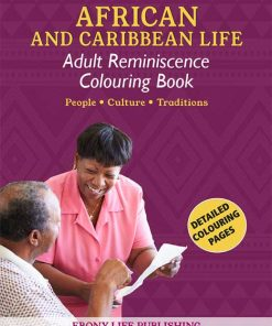 African Caribbean Life - Adult Reminiscence Detailed Colouring Book